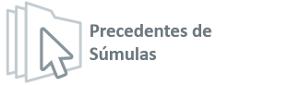 Precedente_Sumula